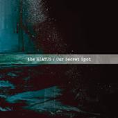 Our Secret Spot - the HIATUS Cover Art