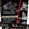 Danilo Montero, Su Presencia & Thalles Roberto - Todo Lo Has Cambiado (feat. Victoria Montero) ilustración