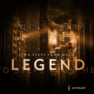 Two Steps From Hell - Legend Anthology