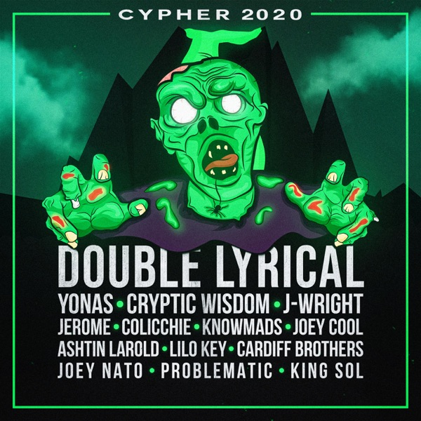 Cypher 2020 (feat. YONAS, Cryptic Wisdom, J-Wright, Jerome, Colicchie, Knowmads, Joey Cool, Ashtin Larold, Lilo Key, Cardiff Brothers, Joey Nato, Problematic & KING SOL) - Single