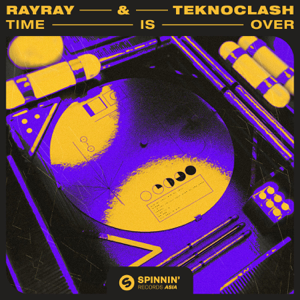RayRay & Teknoclash - Time Is Over