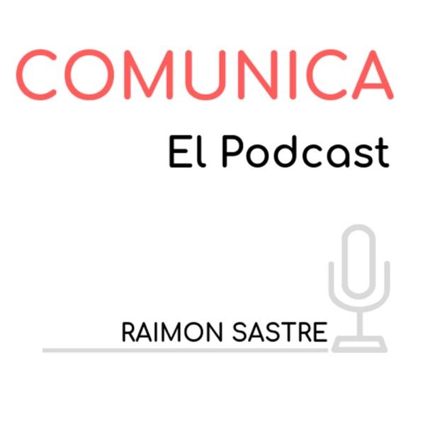 Comunica, tu podcast de comunicación