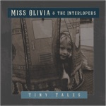 Miss Olivia & the Interlopers - Royal Jelly