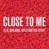 Close to Me (Red Velvet Remix) - Single
