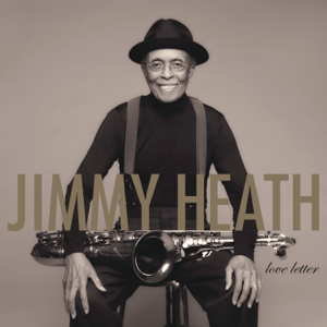 Jimmy Heath - Don't Misunderstand feat. Gregory Porter