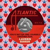 LaVern Baker - You'd Better Find Yourself Another Fool