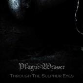 Plague Weaver - Unchained