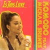 Is This Love (feat. Michael Shynes) - Single