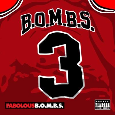 B.O.M.B.S. - Single - Fabolous