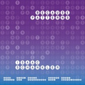 Isaac Schankler - Because Patterns / Deep State