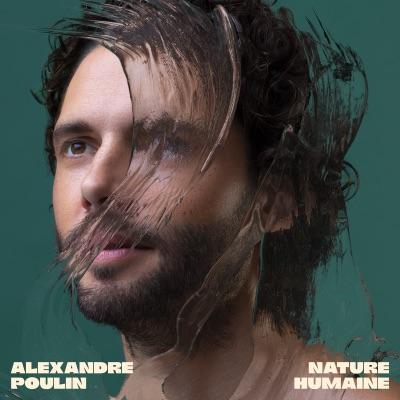Alexandre Poulin– Nature humaine