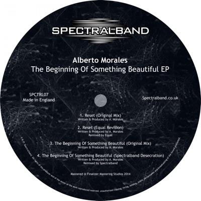 The Beginning of Something Beautiful - EP - Alberto Morales