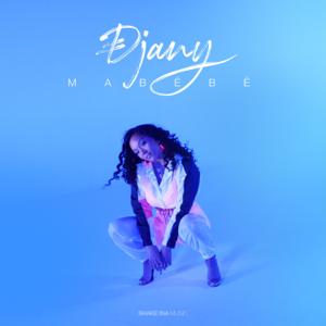 Djany - Mabébé
