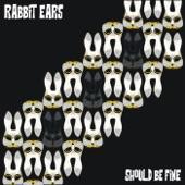 Rabbit Ears - Shadow Creep
