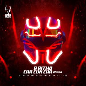 UltraBeatMan - A Ritmo Cha Cun Cha feat. Binomio de Oro [Remix]