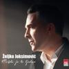 Zeljko Joksimovic - Mozda Je To Ljubav artwork