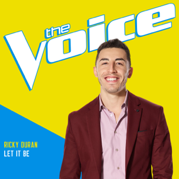 Ricky Duran Let It Be The Voice Performance Ricky Duran album songs, reviews, credits