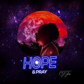 CJ Joe - Hope & Pray