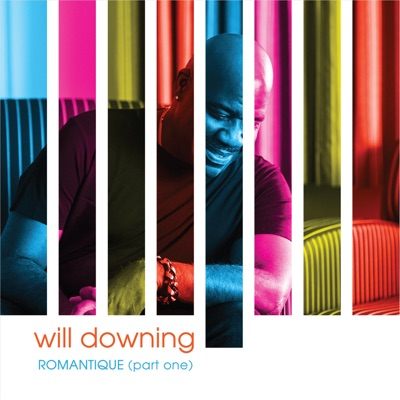 Romantique, Pt. 1 - EP - Will Downing