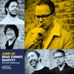 Brad Turner Quartet With Guest Seamus Blake - Superlux