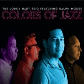 Lorca Hart Trio Featuring Ralph Moore - Introspection on the 401
