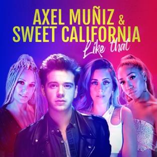 Axel Muñiz & Sweet California – Like That – Single [iTunes Plus AAC M4A]