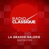La Grande Galerie de Radio Classique