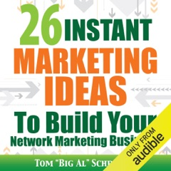 26 Instant Marketing Ideas to Build Your Network Marketing Business (Unabridged)