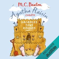 Vacances tous risques: Agatha Raisin enquête 6