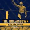 The Breakdown With Dan Hooker