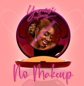 Yemisi Fancy - No Makeup