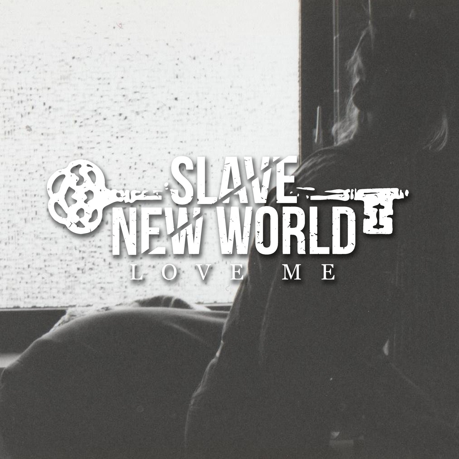 Slave New World - Love Me [EP] (2019)