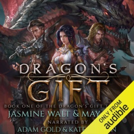 ‎Dragon's Gift: The Dragon's Gift Trilogy, Book 1 (Unabridged)