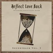 Soundtrack, Vol. 1 (feat. Josh Sturm & Lacey Sturm) - Reflect Love Back - Reflect Love Back