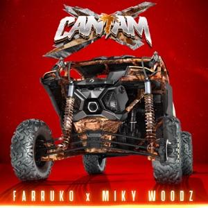 Farruko & Miky Woodz - Canam