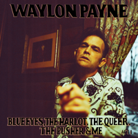 Blue Eyes, The Harlot, The Queer, The Pusher & Me: Act I - Single