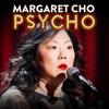 Margaret Cho - Margaret Cho: PsyCHO (Original Recording)  artwork