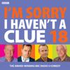 BBC Radio Comedy - I'm Sorry I Haven't A Clue 18  artwork