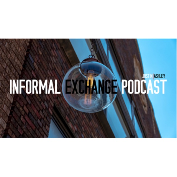 Informal Exchange Podcast