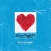 Rocco Hunt - Stu core t'apparten artwork