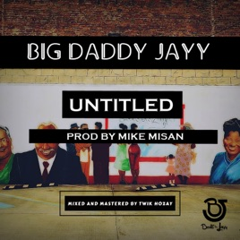7083edc9c8d Untitled - Single by Big Daddy Jayy on iTunes