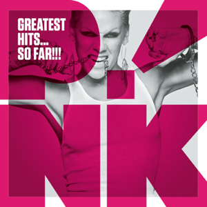 P!nk - Greatest Hits...So Far!!!