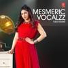 Mesmeric Vocalzz Tulsi Kumar