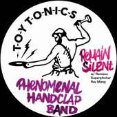 Phenomenal Handclap Band - Remain Silent (Ray Mang Extended Mix)