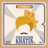 Pyar Wichon Khatia feat Prabh Ubhi Single