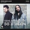 Steve Aoki & Alok - Do It Again  arte