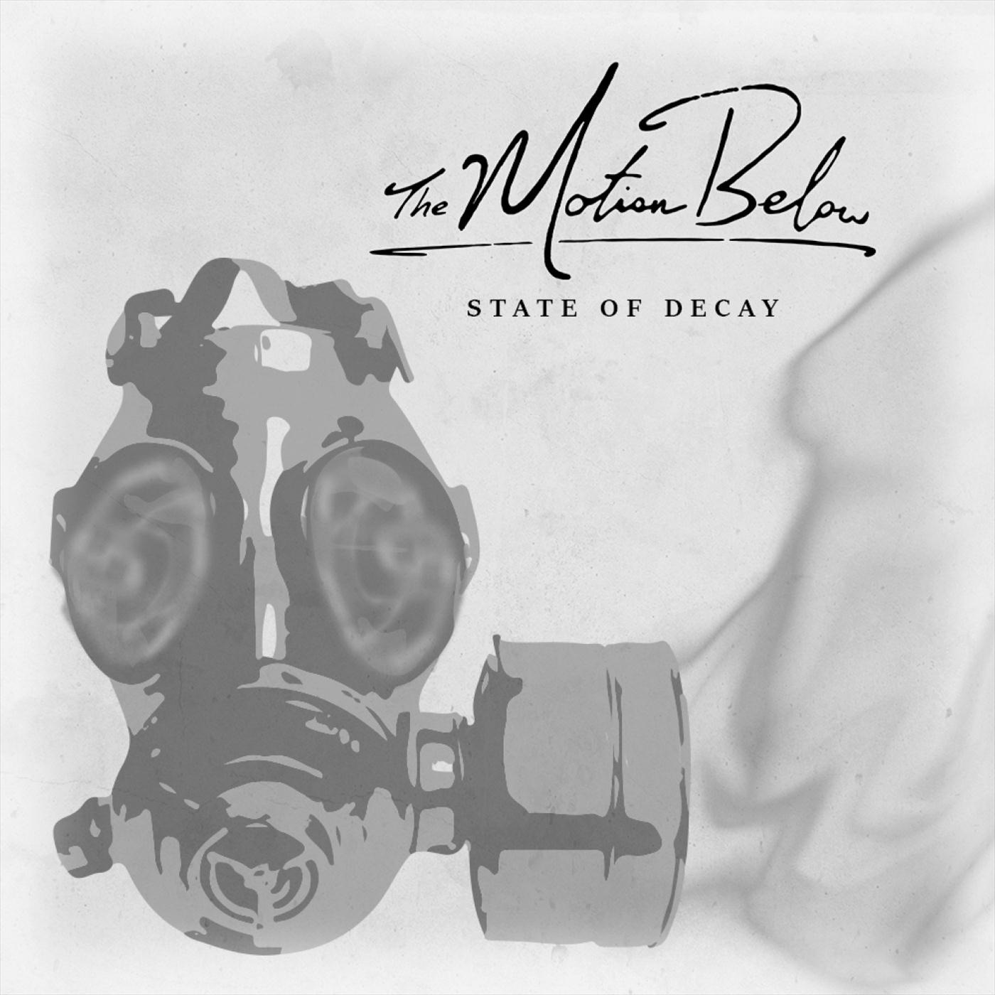 The Motion Below - State of Decay [single] (2019)