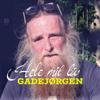 Gadejørgen - Hele Mit Liv artwork