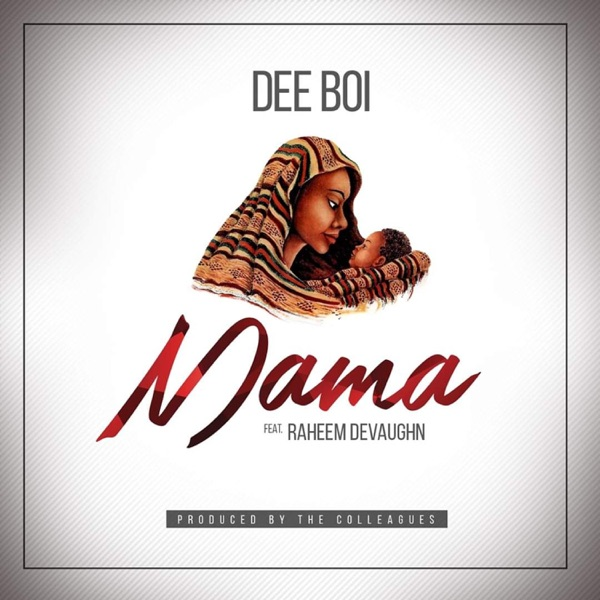 Mama (feat. Raheem Devaughn) - Single
