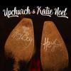Upchurch & Katie Noel - Hey Boy, Hey Girl  artwork